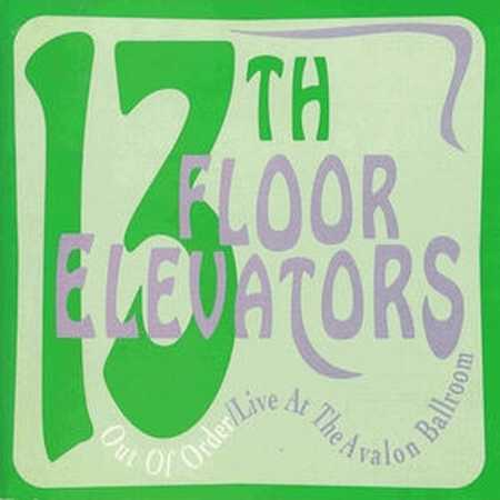 live at the avalon ballroom 3 58 am 13th floor elevators 1966 out of ...
