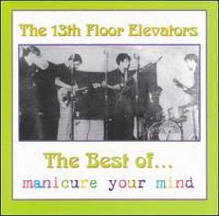 13th floor elevators some albums 25 october 2010 for 13th floor band